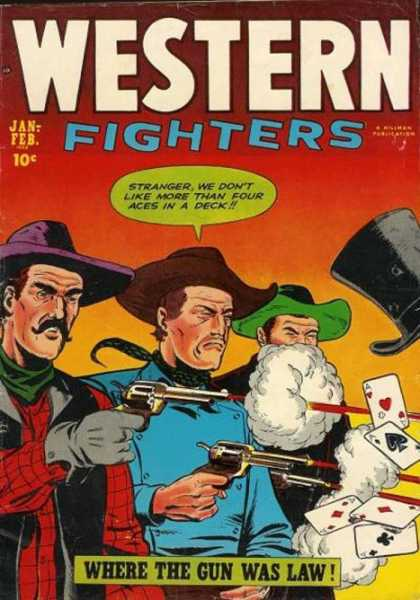 Western Fighters 42 - Stranger - Cards - Guns - Where The Gun Was Law - Cowboy Hats
