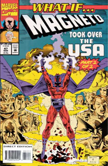 What If? 47 - Marvel - Magneto - Part 2 Of 2 - March - Took Over The Usa - Bill Sienkiewicz