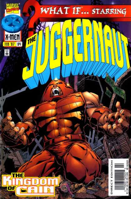 What If? 94 - Juggernaut - X-men - Marvel - February - Cain - Mark McKenna