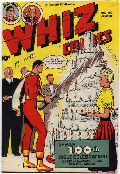 Whiz Comics 100 - American Hero - Silver City - Sing The Day - Celebration - 100 And Counting