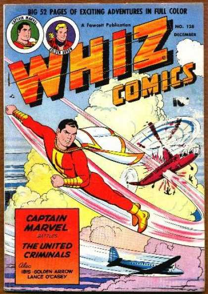 Whiz Comics 128 - Captain Marvel - The United Criminals - Airplanes - Golden Arrow - Lance Ocasey