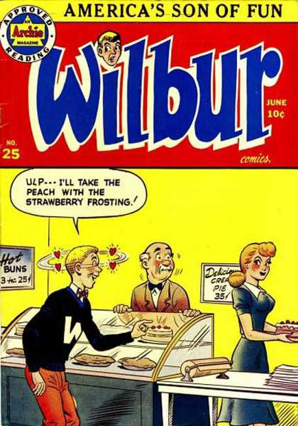 Wilbur 25 - Wrong Intention - Uncomfortable Situation - Something Wrong - Oh Boy - Good Way To Get Customer