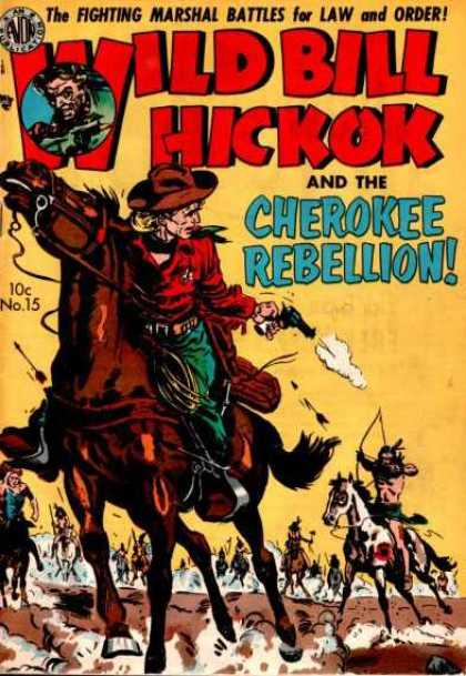 Wild Bill Hickok 15 - The Fighting Marshall Battles For Law And Order - Horses - Gun Fire - Arch - 10c No15