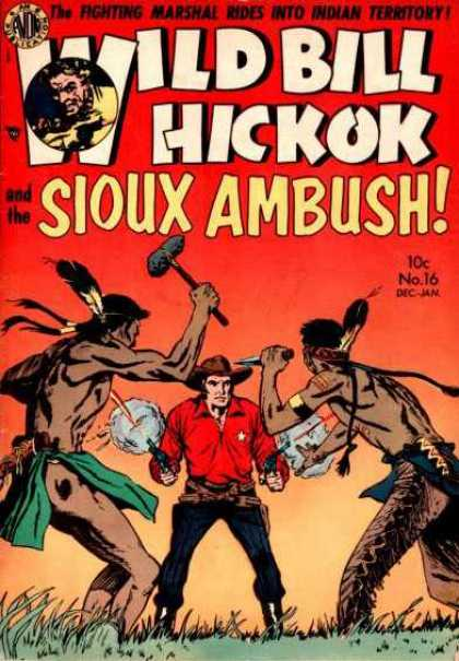Wild Bill Hickok 16 - Sioux - Ambush - Fighting Marshal - Indian - Territory