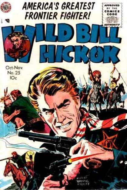 Wild Bill Hickok 25 - Wild West - Indians - Firing Colts - Sheriff - Fist Fight