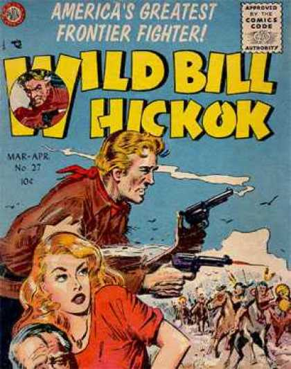 Wild Bill Hickok 27 - March - April - Gun - Weapon - Blonde - 10 Cents