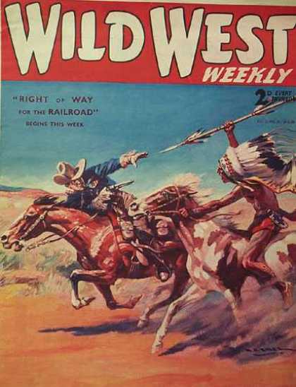 Wild West Weekly 11 - Western - Cowboy - Indian - Right Of Way For The Railroad - Horses