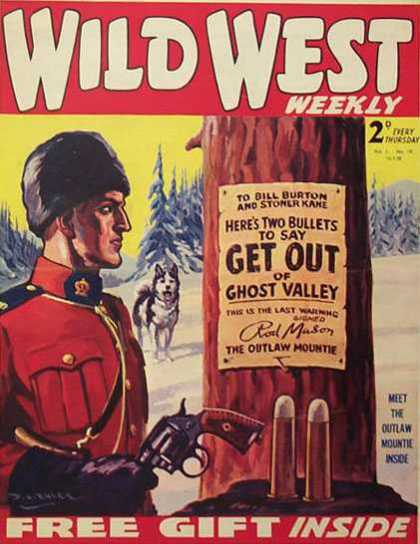 Wild West Weekly 19 - Outlaw Mountie - Ghost Valley - Two Bullets - Posted On Tree - Dog