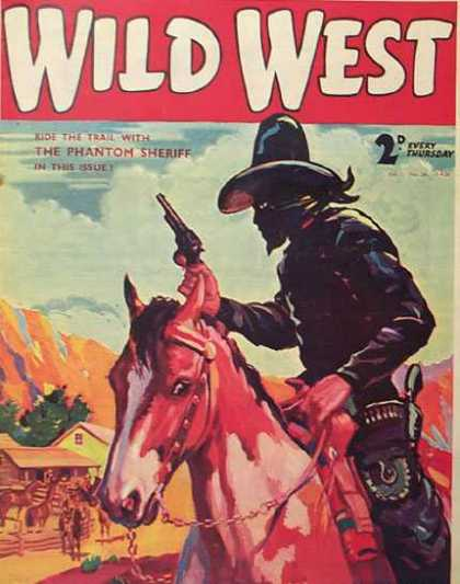 Wild West Weekly 28 - Bandit - Horse - Gun - Ride The Trail - Phantom Sheriff