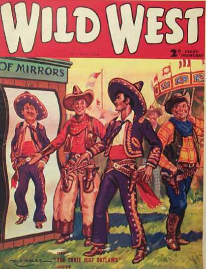 Wild West Weekly 30 - Cowboy - Mexican - House Of Mirrors - Merry Go Round - Sombrero