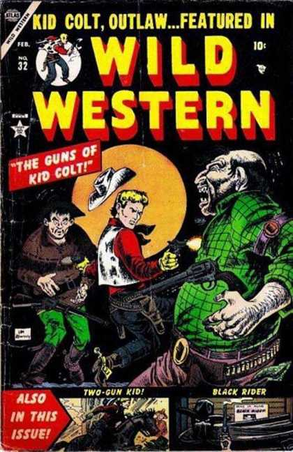 Wild Western 32 - Kid Colt - Wild Western - Two-gun Kid - Black Rider - Outlaw