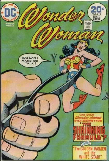 Wonder Woman 210 - You Cant Make Me Talk - Tweezers - The Shrinking Formula - The Golden Woman And The White Star - No 210