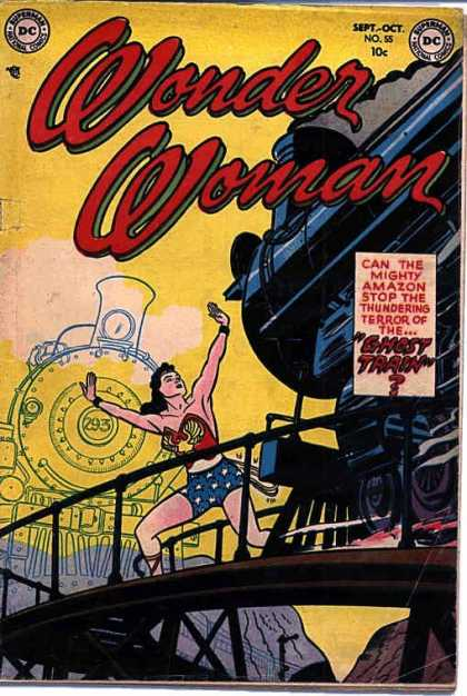 Wonder Woman 55 - Ghost Train - Iron Bridge - Blue Shorts With Stars - Can The Might Amazon Stop The The Thundering Terror - Blace Train With Cow Catcher
