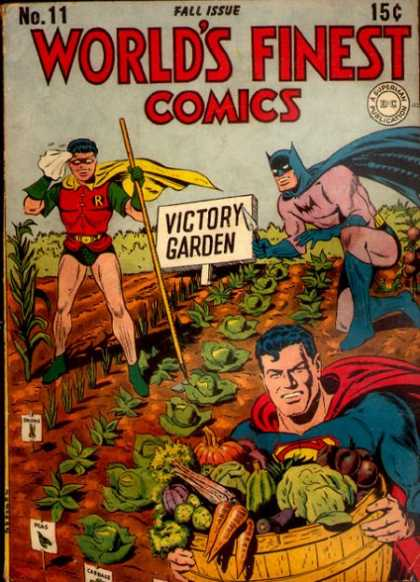 World's Finest 11 - Batman - Robin - Superman - Victory Garden - Vegetables