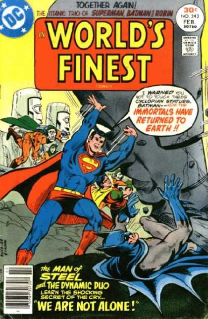 World's Finest 243 - Together Again - Immortals Have Reyurned To Earth - The Man Of Steel - We Are Not Alone - I Warned