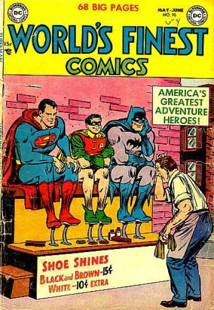 World's Finest 70 - 68 Big Pages - Americas Greatest Adventure Heroes - Super Man - Shoe Shines - Black And Brown