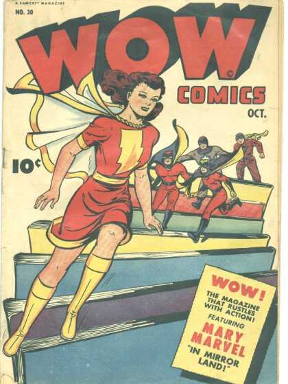 Wow Comics 30 - October - Mary Marvel - Female - 10 Cents - Superhero