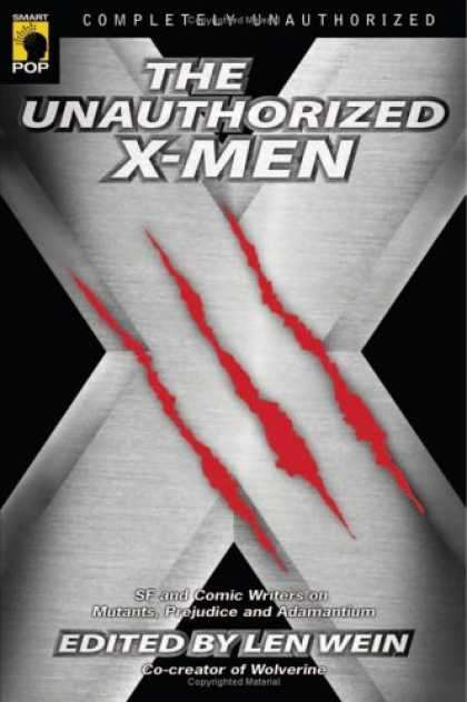 X-Men Books - The Unauthorized X-Men: SF and Comic Writers on Mutants, Prejudice, and Adamanti
