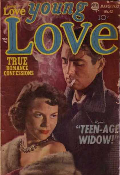 Young Love 43 - True Romance Confessions - Cigarette - Fur Stole - Red Lipstick - Teen-age Widow