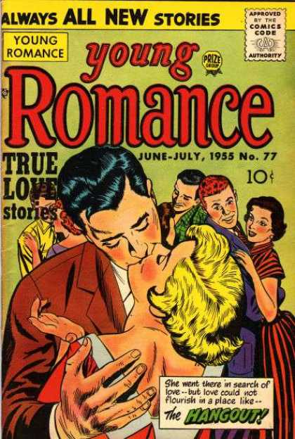 Young Romance 77 - Always All New Stories - Approved By The Comics Code - True Love Stories - Man - Woman