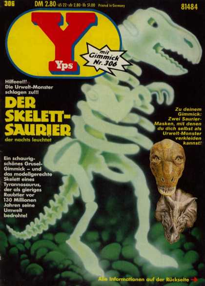 Yps - Der Skelett-Saurier - Glowing Dinosaur - Dinosaur Bones - The World Of Dinosaurs - Jurassic Era - Monsters From Another Time