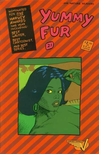 Yummy Fur 21 - 21 - 250 Or 300 - For Mature Readers - Nominated For Five Harvey Awards - Best Writercartoonistseries