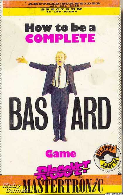 ZX Spectrum Games - How to be a Complete Bastard